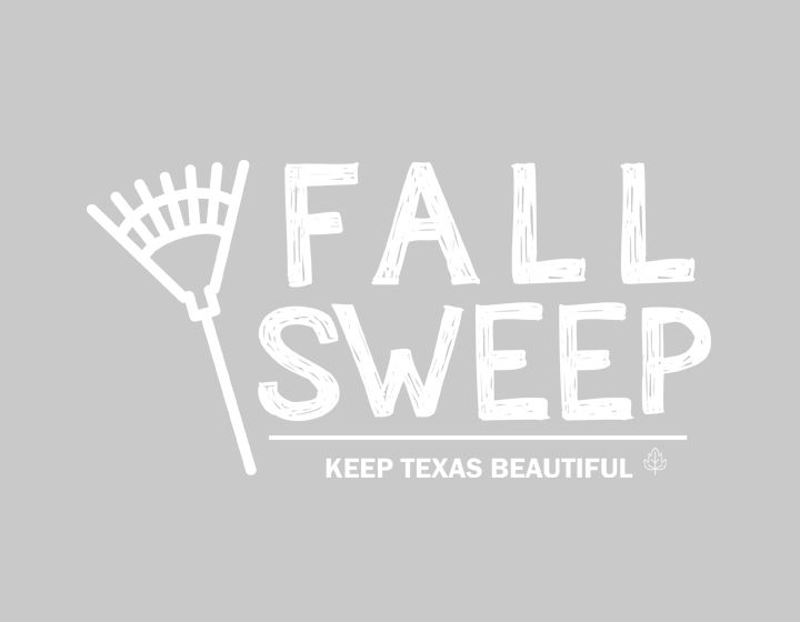 Keep Texas Beautiful Fall Sweep
